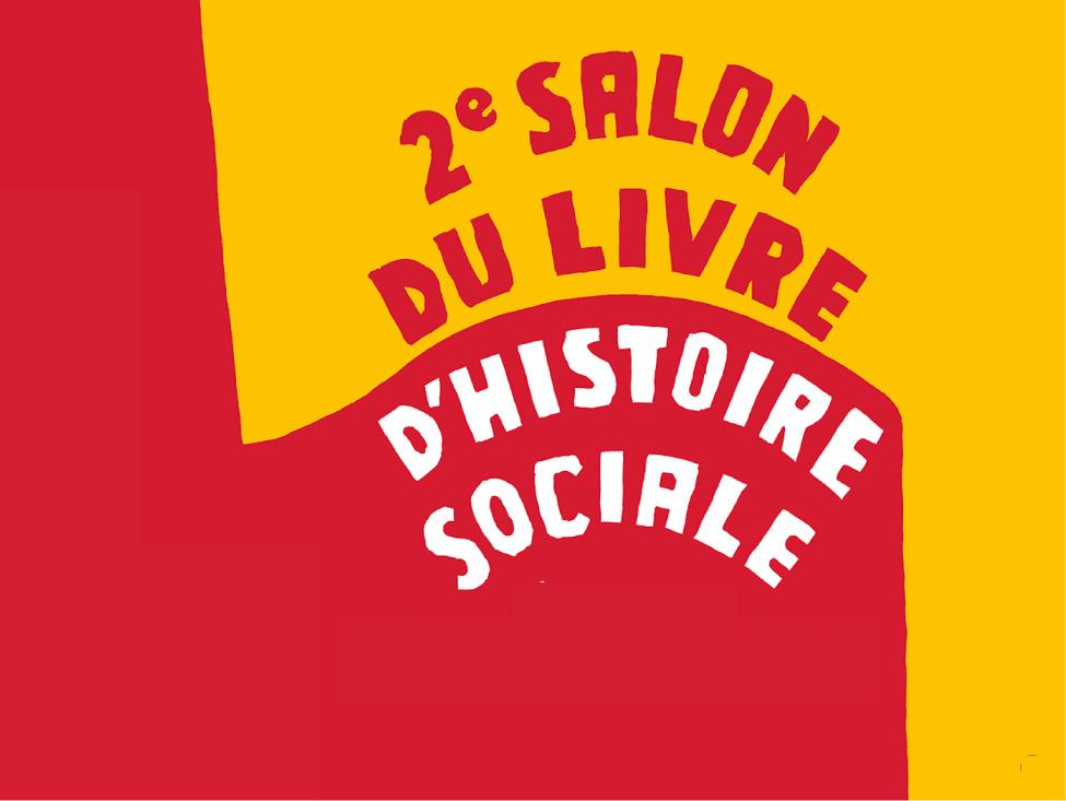 Le salon du livre d'histoire sociale ouvre sa 2e édition