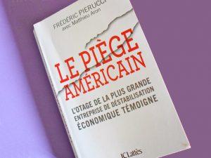 «Le piège américain» : l'extraterritorialité, arme de guerre contre l'industrie européenne