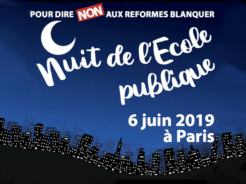 Paris : une nuit de l'école publique pour s'opposer à la réforme Blanquer