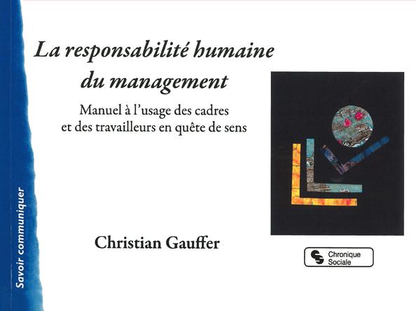 Un manuel sur la responsabilité humaine du management